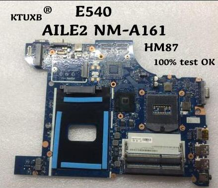 KTUXB AILE2 NM-A161 04X4781 for Lenovo Lenovo ThinkPad E540 notebook motherboard PGA947 HM87 DDR3 100% working properly