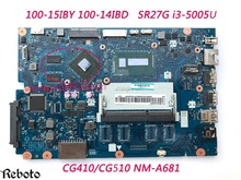 Laptop Motherboard For Lenovo 100-15IBY 100-14IBD Motherboard CG410/CG510 NM-A681 SR27G i3-5005U Classy 100% Fully Tested(China)