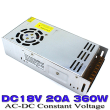 universal dc18V 20A 360W Switching Switch Power Supply for LED Strip CNC 3D Print AC110V 220V Input to DC 18V Output UPS