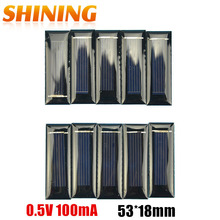 100pcs Mini Solar Panel DIY Solar Cells Accessories Photovoltaic Module PV Module 0.5V 100mA 53*18*2.5mm Free Shipping