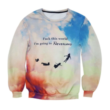 New Fashion Harajuku Fuck This World I'm Going To NEVERLAND Letter Sweatshirts Spring Autumn Men Casual Pullovers Hoodie Jumper