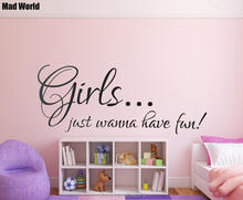 Mad World-Girls just wanna have fun Quote Wall Art Stickers Wall Decal Home DIY Decoration Removable Room Decor Wall Stickers()