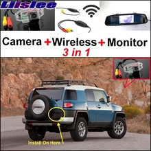 Liislee 3 in1 Special Rear View Camera + Wireless Receiver + Mirror Monitor Easy Back Up Parking System For TOYOTA FJ Cruiser(China)