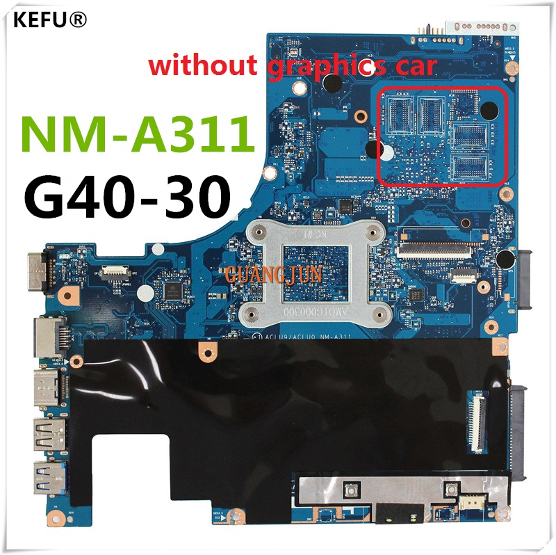 KEFU High quanlity For Lenovo G40-30 ACLU9/ACLU0 NM-A311 Laptop Motherboard With CPU Testing Fast Ship