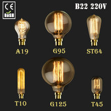 B22 220V 60W   Vintage Antique Retro Style Lighting Filament Edison Lamp Light Bulb G125 G95 ST64 T45 A19 T10