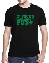 If Found Please Return To The Pub Irish Drunk Alcohol Funny T-Shirt Men's Shirts Men Clothes Novelty Cool