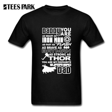 T-Shirt Daddy You Are Our Favorite Superhero Iron Man Flash Batman Thor Father's Day Gift Men O Neck Short Sleeve T Shirt Tee(China)