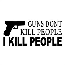 20X8.6CM HUMOROUS GUNS DONT KILL PEOPLE I KILL PEOPLE Gun Car Sticker Motorcycle Decals S8-0010(China)