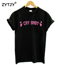 Cry Baby crybaby Pink Letters Print Women tshirt Cotton Casual Funny tShirt For Lady Girl Top Tee Hipster Drop Ship T-62(China)