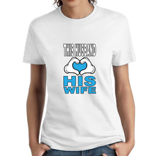 This Husband Love His Wife Cotton Printing O-Neck Homme Tee Skateboard Die Dye Sweat Short Tshirt(China)