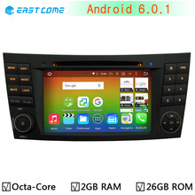4G Octa Core 64-BIT Android 6.0 1024*600 Car DVD Player FOR Mercedes Benz E Class W211 W209 W219 Radio GPS 2GB RAM 26GB ROM(China)