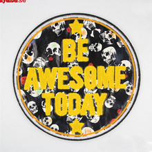 DIY Patches BE AWESOME TODAY Round PU and Towel Embroidered Patches Sew on Motif Applique Sticker Garment Clothes DIY Accessory