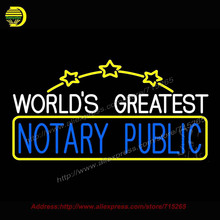 Worlds Greatest Notary Public Outdoor Neon Sign Handcrafted Bulb GlassTube Club Decorate sign Store Display Tube Glass 20x37