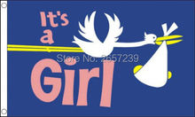 Its a Girl Stork Flag 150X90CM banner 3x5 FT 100D Polyester brass grommets custom005, Free Shipping(China)