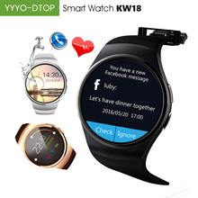"YYYO-DTOP KW18 Smart Watch 2G SIM TF SLOT 1.3"" IPS LCD Metal Plating Life Waterproof Heart Rate 340mAh BT4.0 For Android IOS(China)"