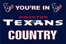 You're In Texans country Flag 3ft x 5ft Polyester NFL Houston Texans Banner Flying Size No.4 144* 96cm QingQing Flag(China)