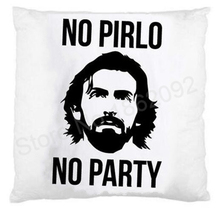 Novelty Pillow Case No Pirlo No Party Funny Cushion Cover Football Gifts Andrea Pirlo Juventus Italy Football Throw Pillow Case