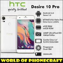 HTC Desire 10 Pro Dual SIM 4GB RAM 64GB ROM Big Storage Octa Core 20MP 5.5 Big Screen FDD TDD LTE 3000mah Super smartphone