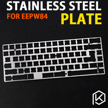 75% stainless steel Mechanical Keyboard Plate support stainless steel  plate for eepw84 xd84 pcb