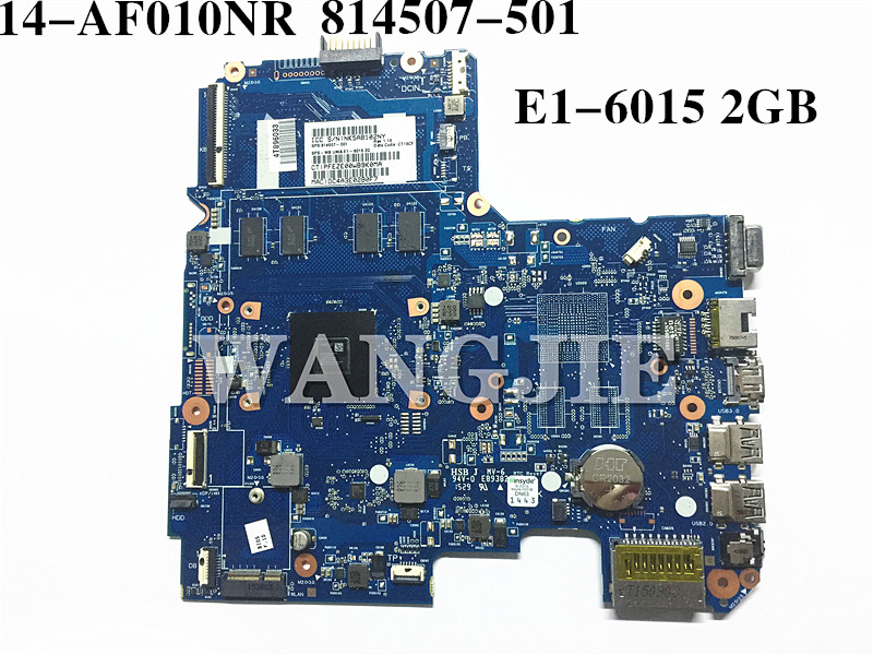 For HP NOTEBOOK 14-AF010NR Laptop Motherboard 814507-501 814507-601 814507-001 E1-6015 2GB 100% fully tested
