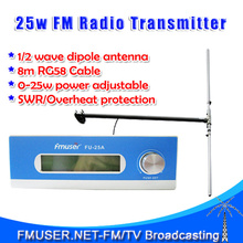 FMUSER 25W FM Transmitter FU-25A Excellent sound quality 0-25w Mono/Stereo+1/2 wave DIPOLE antenna KIT for FM radio station(China)
