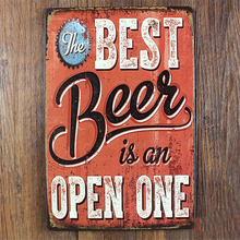 """best beer in on open one ""  home decor vintage metal Tin signs decorative plaques for bar wall art craft 20X30CM SP--XZ-YW-001"