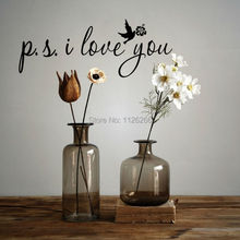 Art Wall Decal Loving Quotes ps I Love You Vinyl Wall Stickers Home Decor Various Color Selection