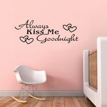 Always Kiss Me Goodnight Love Wall Decals Quote Decorations Living Room Sticker Bedroom Wallstickers Kids Room Decoration(China)