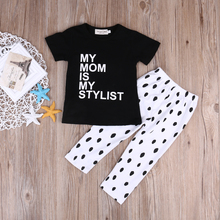 New Brand Summer Newborn Baby Girls Clothing Sets T-shirt + Pants my mom is my stylish Baby Outfits Set 0-3Y(China)