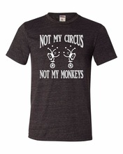 Free shipping 2017 Adult Not My Circus Not My Monkeys Polish Proverb T T-Shirt Print Summer Tops Tees Plus Size
