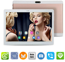 2017 New 10 inch 4G LTE Tablets Octa Core Android 6.0 RAM 4GB ROM 64GB Dual SIM Cards 1920*1200 IPS HD 10.1 inch Tablet PCs+Gifs(China)