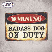 Security Warning signs Badass Dog on Duty Metal Tin signs Hanging Poster Bedroom,Home Wall Decor, Man Cave, Wall Painting(China)