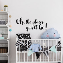 Kids Nursery Wall Decal Quote Oh The Places You'll Go Home Decoration Accessories Baby Kids PVC Adhesive Vinyl Stickers SYY164