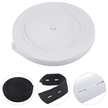 10M Button Hole Knit Elastic Band Ribbon DIY Sewing Accessories 20mm White And Black Can Choose(China)