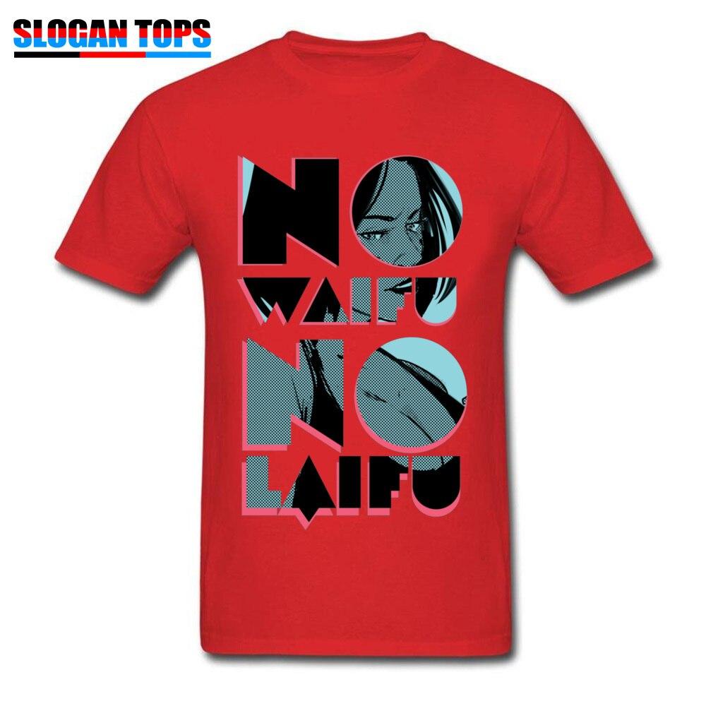 No Waifu No Laifu 17580 Tops Shirt Funny Crew Neck Normal Short Sleeve Cotton Fabric Men Tshirts Summer Tee Shirts No Waifu No Laifu 17580 red