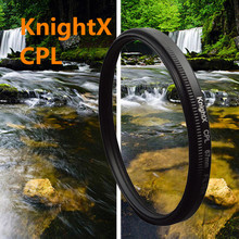 KnightX  52 58 CPL Camera DSLR lens Filter For Canon 700D 100D sony nikon d5200 d5300 d3300 1100d d3100 100d 52mm 58mm 67mm 77mm