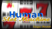 2016 new arrivals Human Slot Machine by Quique Marduk (Gimmick+DVD) - Stage Magic Trick,street,illusion,fun,Close Up,mentalism