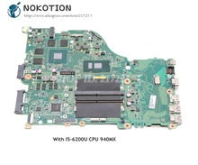 NOKOTION Acer aspire E5-575 E5-575G Laptop Motherboard SR2EY I5-6200U CPU 940MX DAZAAMB16E0 NBVDH11004 NB.VDH11.004