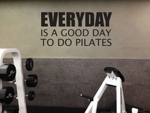 Pilates Vinyl Wall Decal Home Decor EVERYDAY is a good day to do pilates wall stickers quotes living room wall sticker(China)