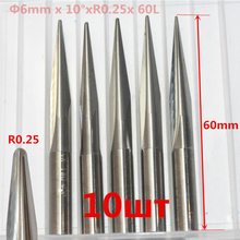 6mm*10degree*R0.25*60L,10pcs,Free shipping Taper Ball nose End Mill,CNC milling Cutter,Solid carbide tool,woodworking router bit(China)