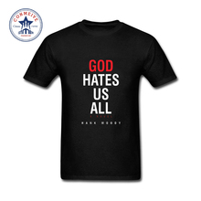 2017 Fashion Men Clothes Casual Californication Showtime Show God Hates Us All Hank O Neck Cotton Men t shirts