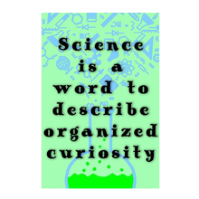 Science is a word to describe organized curiosity! retro metal signs vintage tin plate decor the wall of bar home cafe garage(China)