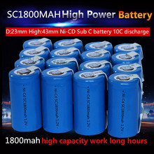 15PCS/lot New Sub C SC 1.2V 1800mAh Ni-Cd Rechargeable batteries Electric tools/electric drill screw welding Free Shipping