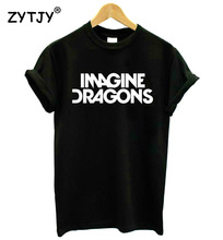 New Women Tshirt IMAGINE DRAGONS Letters Print Cotton Casual Funny Shirt For Girl Top Tee Hipster Tumblr Drop Ship ZT203-27(China)