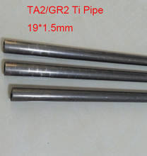 19*1.5mm(OD*WT), Ta2 Titanium Pipe Industry Experiment Research DIY GR2 Small Ti Tube about 300 mm/pc 3pcs/lot