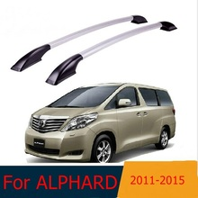 For Toyota  alphard 2011 -2015 roof racks Aluminum roof boxes easy install Without drilling Luggage rack AUTO refit