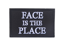 custom Face Is The Place Tactical Gaming  patch hook back morale  biker patch MC for backpack jacket vest