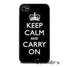 Black Keep Calm And Carry On cellphone case cover for iphone 4s 5s 5c 6s plus Samsung Galaxy S3/4/5/6/edge+ Note2/3/4/5