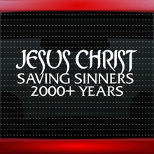 Car Styling For Jesus Christ Saving Sinners 2000+ Christian Car Decal Window Sticker(China)