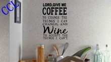 Free shipping Lord Give me Coffee/Wine kitchen Restaurant Wall Decal vinyl letter quote stickers, wine decor decal(China)
